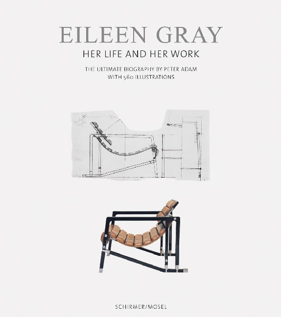 Eileen Gray<BR>Life and Work