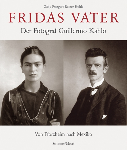 Frida's Father<BR>Der Photograph Guillermo Kahlo