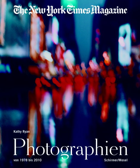 The New York Times Magazine<BR>Die Photographien 1978-2010