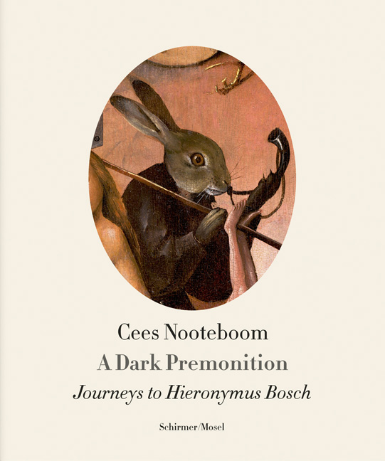 A Dark Premonition.<BR>Journeys to Hieronymus Bosch